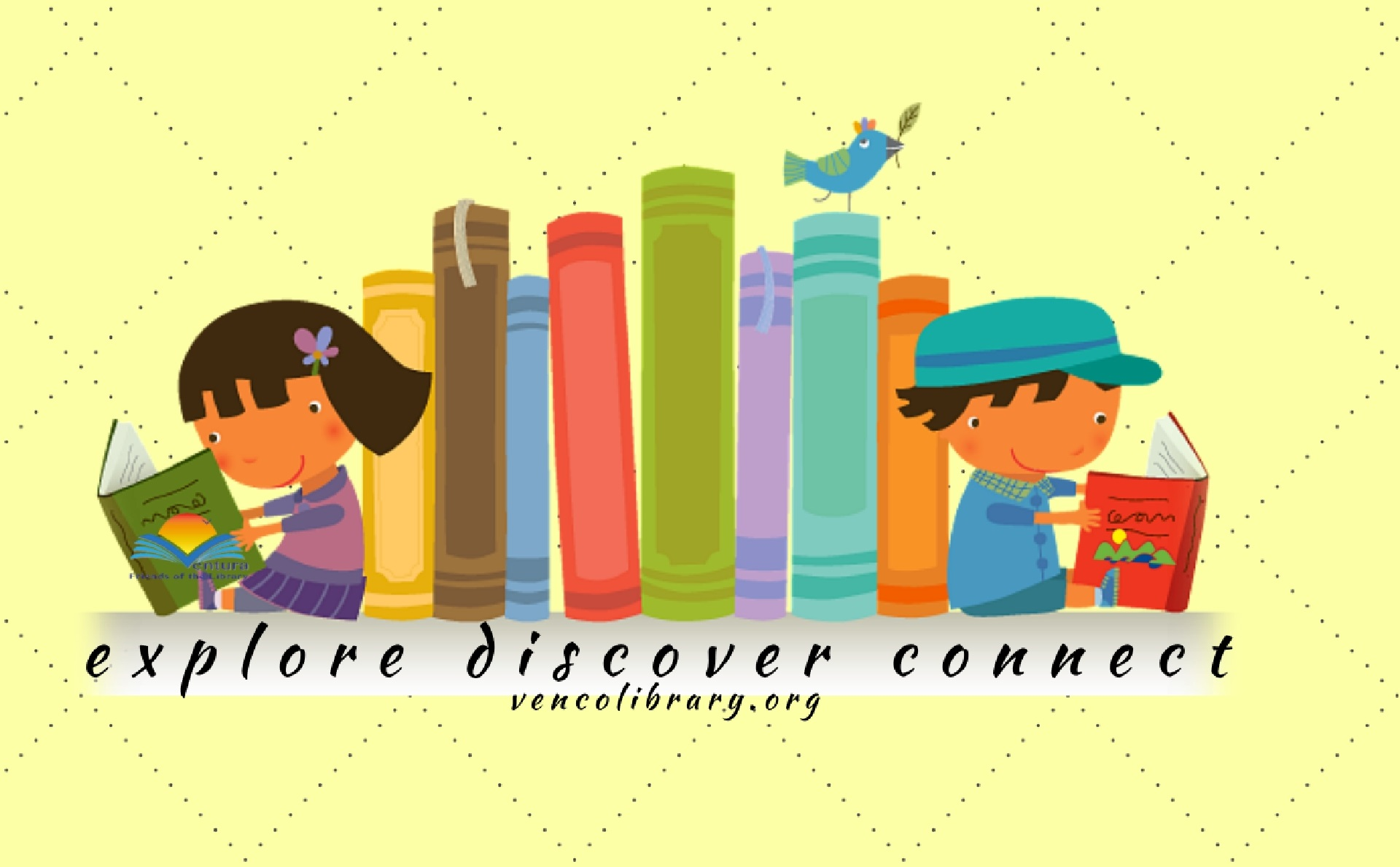 Several multicolored books standing tall, with a little girl and little boy at each end reading a book.  Underneath is the following text:  explore, discover, connect, vencolibrary.org