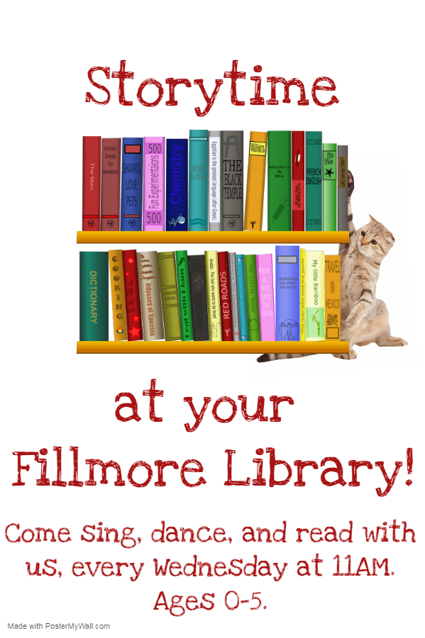 Storytime flyer, Fillmore Wednesdays at 11 am. Text on calendar.