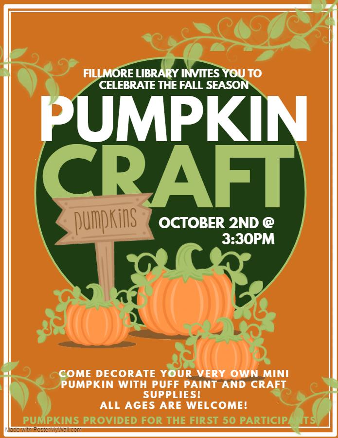 Fillmore Pumpkin Craft flier. Event details in calendar text.