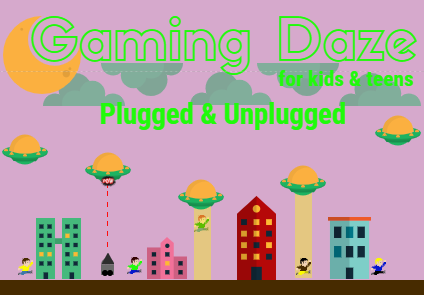 Atari- like illustrations purple background with green clouds. UFOs, buildings, people running trying to avoid abduction. Lime green words. Gaming Daze for kids and teens Plugged and Unplugged.