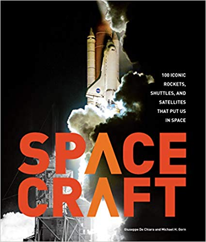 book cover for michael gorn's book Spacecraft. Shows a rocket being sent off into space