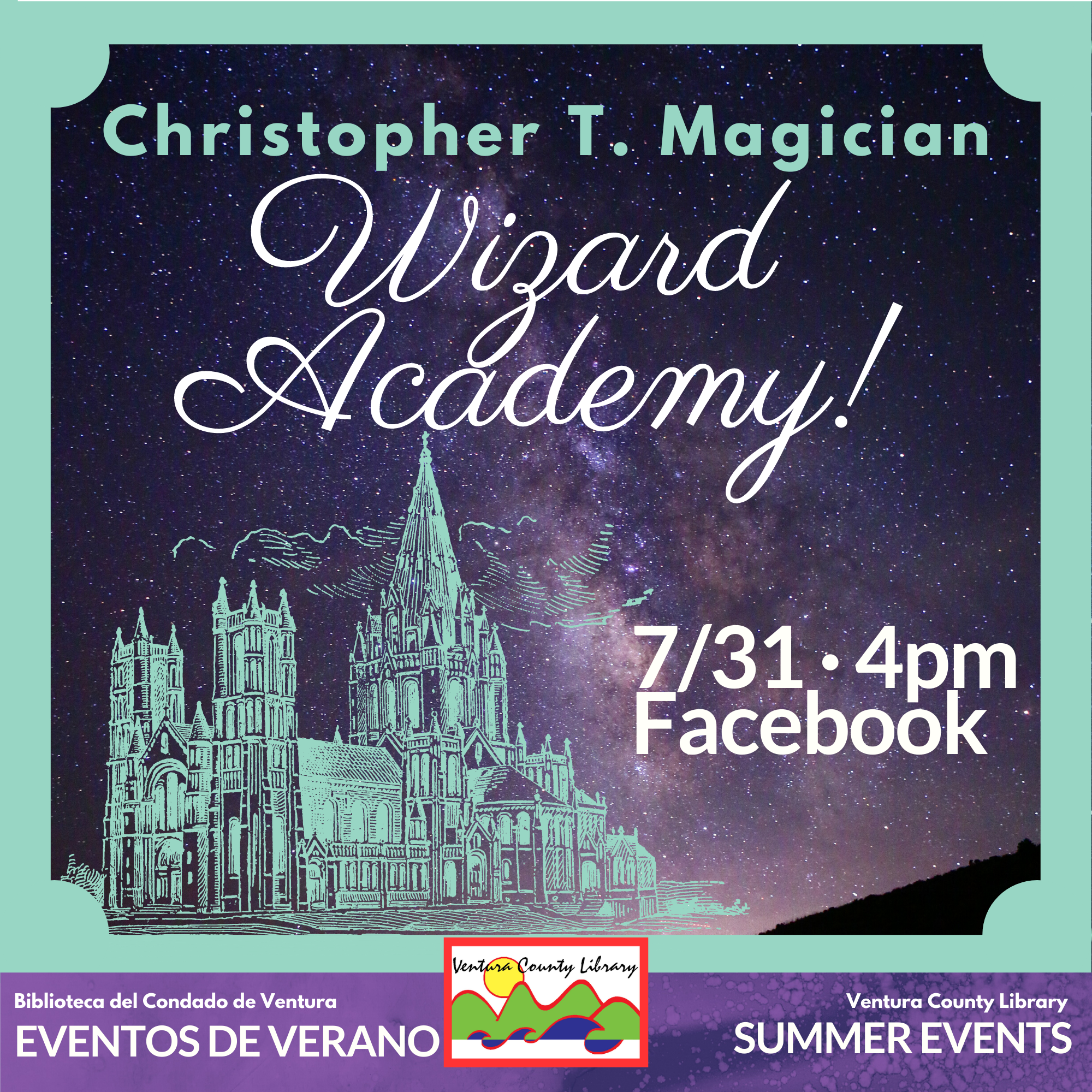 cartoon castle is depicted against a night sky. Text reads Christopher T Magician wizard Academy 7/31 at 4 pm on Facebook