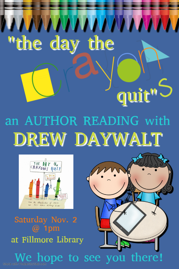 """Day the Crayons quit"" flier for Fillmore Library. Text in calendar post."