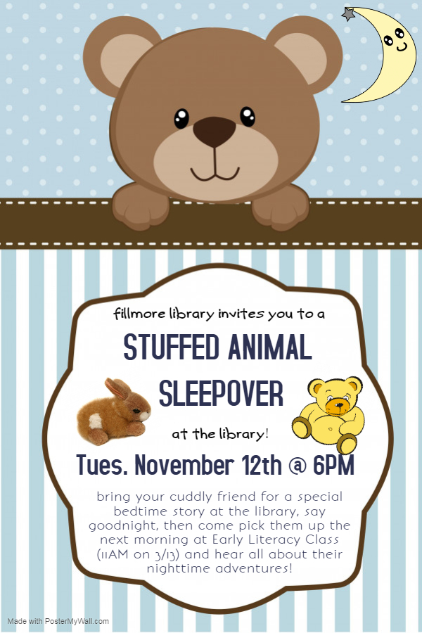 Stuffed Animal Sleepover at Fillmore. Text details in calendar post.