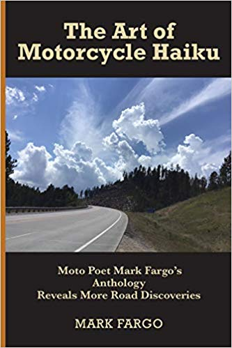 book cover for Mark Fargo's The Art of Motorcycle Haiku. Shows a road on a sunny day.