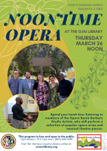 Flyer for the event, info on the calendar listing. The flyer is olive and mustard  with photos of opera singers at the Ojai Library.